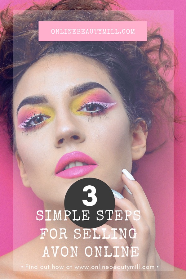 3 Simple Steps for Selling Avon Online