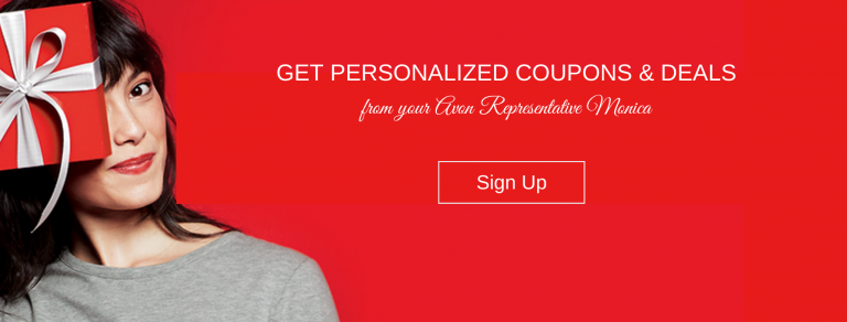 Sign up for coupons and deals from Monica